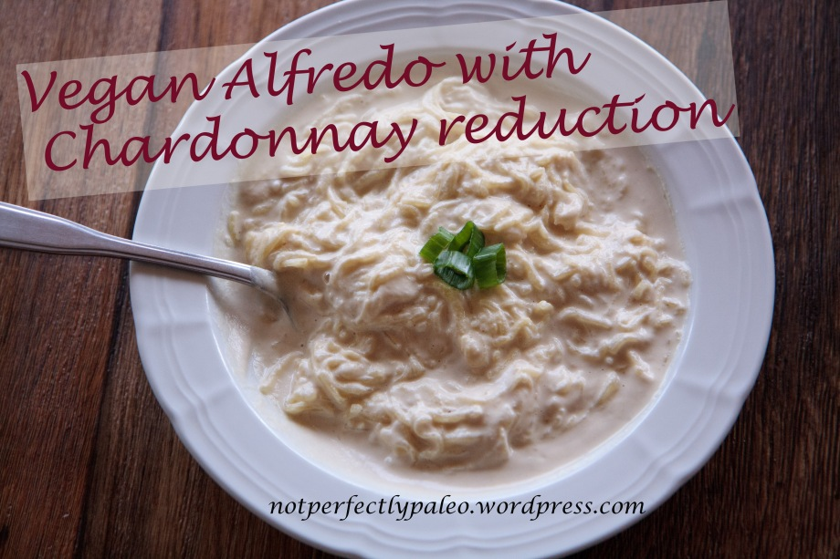 Vegan Alfredo with Chardonnay Reduction